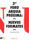 III Foro arquia/próxima: NuevosFormatos
