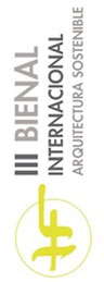 """""""III Bienal Internacional de Arquitectura Sostenible"""""""