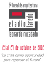 III Bienal de Arquitectura Eladio Laredo & Leonardo Rucabado