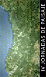 IV Jornadas de Paisaje. Paisajismo y Planificación Territorial