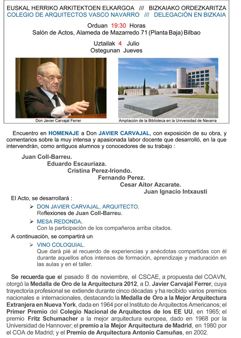 Objetivo: Homenaje a D. Javier CArvajal
